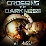 Crossing the Darkness | W.H. Massa