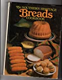 The Southern Heritage Breads Cookbook, , 0848706021