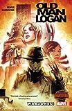 Wolverine: Old Man Logan Volume 0: Warzones