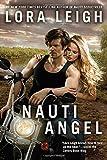 Nauti Angel (Nauti Girls) by  Lora Leigh in stock, buy online here