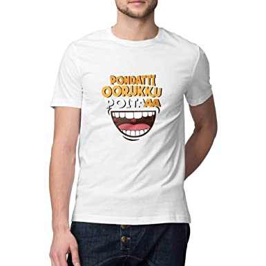 c513cfc508 Mobicture Printed T-Shirt for Men | Pondatti Oorukku Poita Tamil Funny  Quote T-