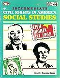 Civil Rights in America (Intermediate Social Studies, Grades 4-8) (Binder-Ready Blackline Reproducibles)