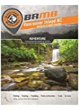 Backroad Mapbook: Vancouver Island BC (Backroad Mapbook. Vancouver, Coast & Mountains)