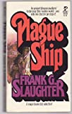 Plague Ship, Frank G. Slaughter, 0671809385