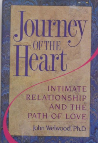 0060164751 - Welwood, John: Journey of the Heart: Intimate Relationship and the Path of Love - Buch