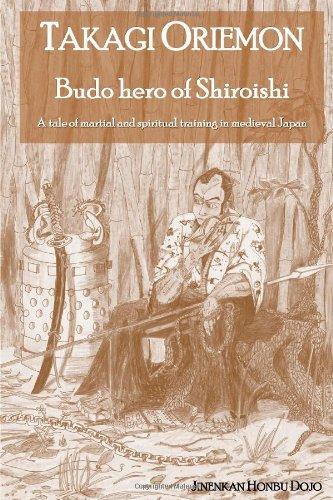 Takagi Oriemon Budo Hero Of Shiroishi