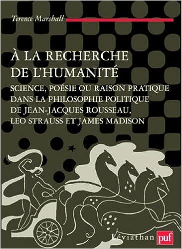 A La Recherche De Lhumanité Science Poésie Ou Raison