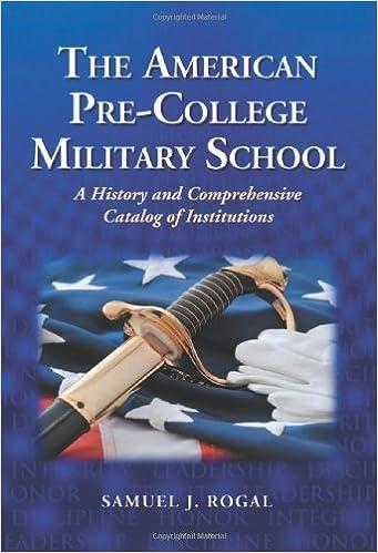 the american pre college military school rogal samuel j
