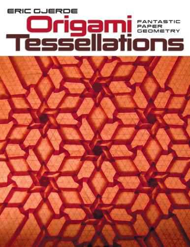 Buy Origami Tessellations Fantastic Paper Geometry Book Online At