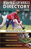 Baseball America Directory 2008, The Editors of Baseball America, 1932391207