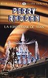 Perry Rhodan, tome 258 : La forteresse de Titan par Scheer