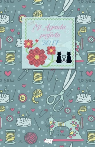 Mini Mi agenda perfecta 2017: interior a color (Spanish ...