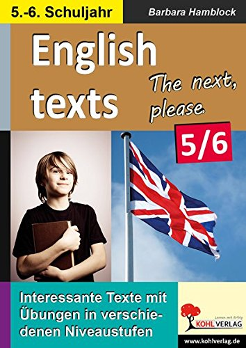 English texts - The next, please. / Klasse 5-6: Texte zu Alltagssituationen in verschiedenen Niveaustufen im 5.-6. Schuljahr