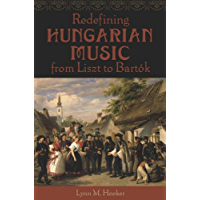 Redefining Hungarian Music from Liszt to Bartók book cover