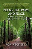Poems, Pathways and Peace, Ron Weckerly, 1598005448
