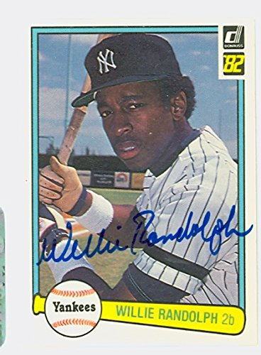 Willie Randolph AUTOGRAPH 1982 Donruss #461 New York Yankees (Randolph Baseball Autographed Willie)