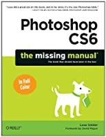 Photoshop CS6: The Missing Manual Front Cover