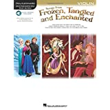 Songs from Frozen, Tangled and Enchanted: Violin (Book/Online Audio)