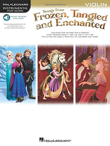Songs from Frozen, Tangled and Enchanted: Violin (Hal Leonard Instrumental Play-Along) (Tangled Music Book)