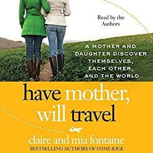 Have Mother, Will Travel Audiobook