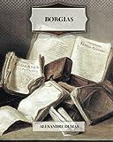 Borgias, Alexandre Dumas, 1463717865
