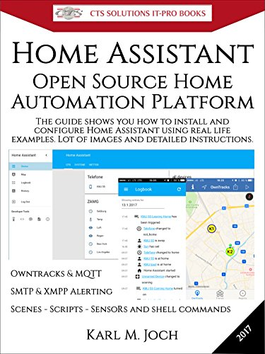 Home Assistant: Open Source Home Automation Platform for IoT