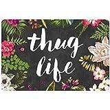 """Thug Life Flowers Doormat Entrance Mat Floor Mat Rug Indoor/Outdoor/Front Door/Bathroom Mats Rubber Non Slip (23.6""""x15.7"""",L x W)"""