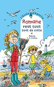 """Afficher """"L'école d'Agathe n° 72 Romane veut tout, tout de suite"""""""