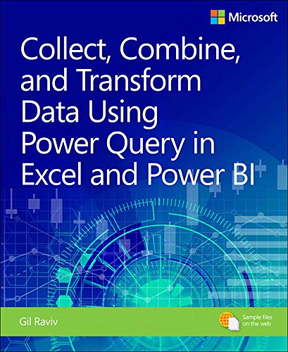Collect, Transform, and Combine Data using Power BI and Power Query in Excel