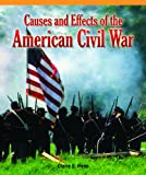 Causes and Effects of the American Civil War, G. O'Muhr, 1435802039