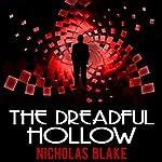 The Dreadful Hollow: Nigel Strangeways, Book 10 | Nicholas Blake