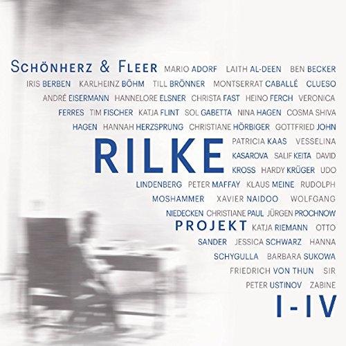 Bis an alle Sterne / In meinem wilden Herzen / Überfließende Himmel / Weltenweiter Wandrer: Rilke Projekt 1-4