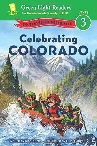 Celebrating Colorado: 50 States to Celebrate (Green Light Readers Level 3)