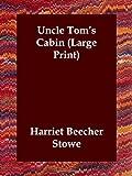 Uncle Tom's Cabin, Harriet Beecher Stowe, 1846373905