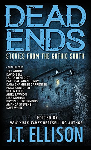 Dead Ends: Stories from the Gothic South -