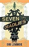 Seven Deadlies, Gigi Levangie, 1611739721