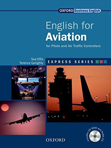 Express Series: English for Aviation: For Pilots and Air Traffic Controllers
