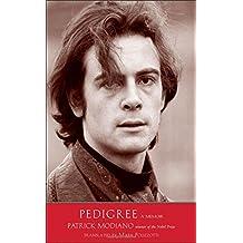 Pedigree: A Memoir (The Margellos World Republic of Letters)