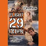 On Fire: Flight 29 Down #6 | Stan Rogow, D. J. MacHale