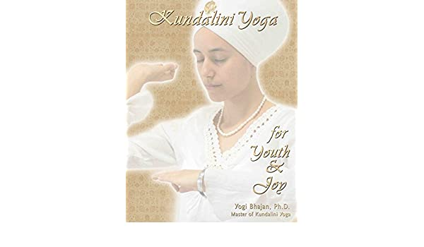 Kundalini yoga for youth and joy kindle edition by yogi bhajan kundalini yoga for youth and joy kindle edition by yogi bhajan health fitness dieting kindle ebooks amazon fandeluxe Images