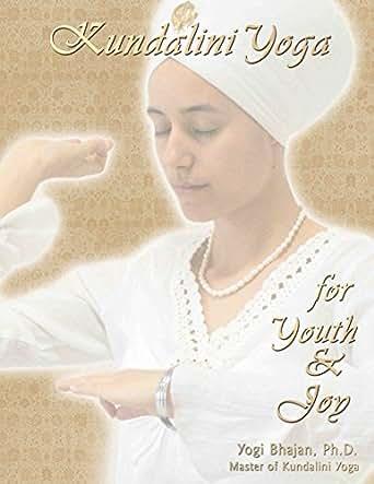 Amazon.com: Kundalini Yoga for Youth and Joy eBook: Yogi ...