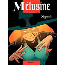 Mélusine – tome 9 - HYPNOSIS