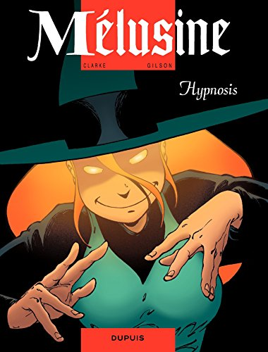 Mélusine - tome 9 - HYPNOSIS (French Edition)]()