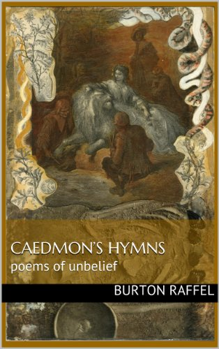 CAEDMON'S HYMNS: poems of unbelief