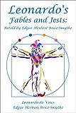 Leonardo's Fables and Jests: Retold by Edgar Herbert Brice-Smythe