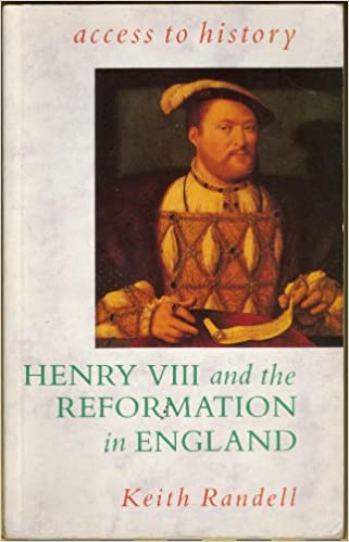 Access to History: Henry VIII & the Reformation in England: v. 2