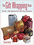 The Gift Wrapping Book: Over 150 Ideas for All Occasions (Dover Craft Books)