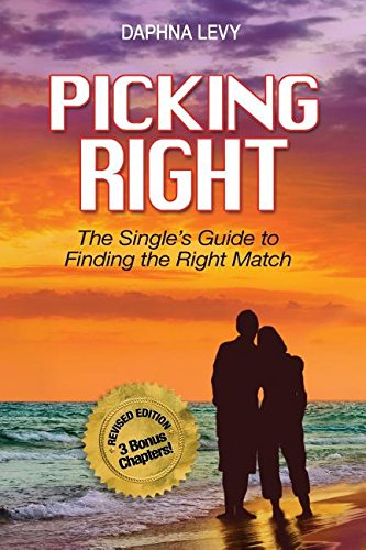 Download Picking Right: The Single's Guide to Finding the Right Match (Relationship) PDF