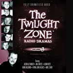 The Twilight Zone Radio Dramas, Volume 3 | Rod Serling