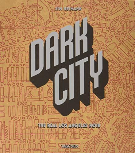 Dark City: The Real Los Angeles Noir (Multilingual Edition)